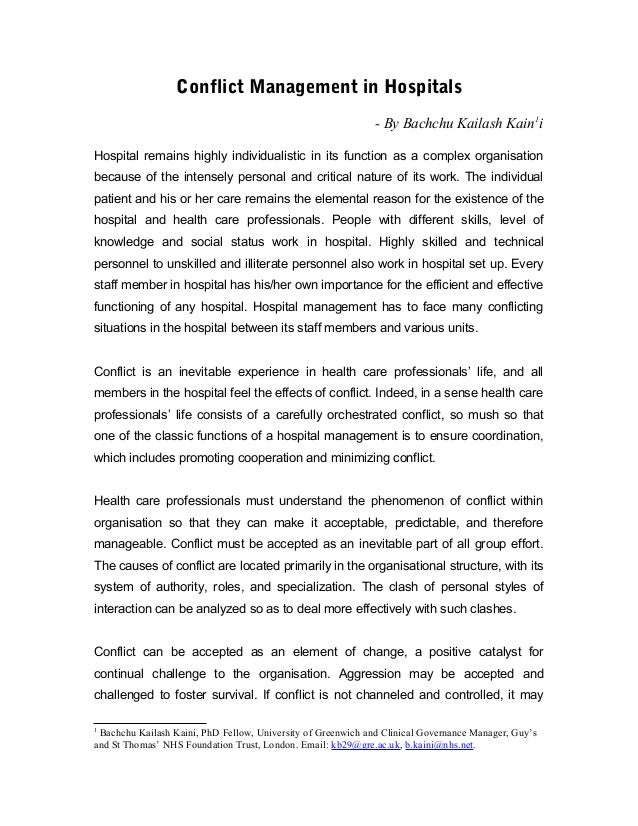 Conflict Management in Hospitals - By Bachchu Kailash Kain1i Hospital remains highly individualistic in its function as a ...