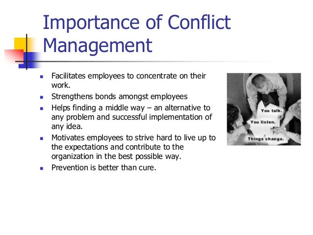 an overview of conflict in organizations and the importance of conflict management Interpersonal conflict: the importance of managing conflict in organizations has long been a topic the background and overview of conflict.
