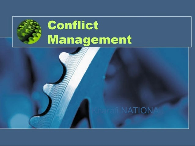 Conflict Management Kharafi NATIONAL