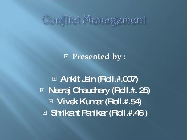 <ul><li>Presented by : </li></ul><ul><li>Ankit Jain (Roll.#.007) </li></ul><ul><li>Neeraj Chaudhary (Roll.#. 25) </li></ul...