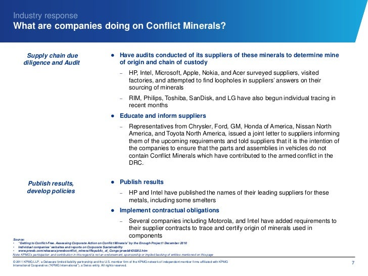 Industry responseWhat are companies doing on Conflict Minerals?        Supply chain due                                   ...