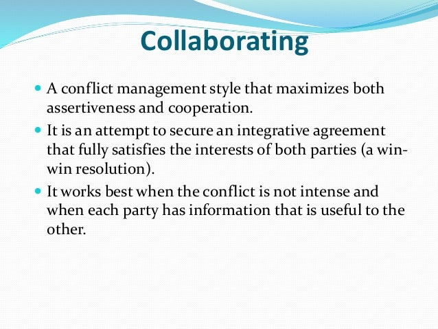 negotiation conflict styles Conflict and negotiation in the workplace - interpersonal conflict management styles win-win orientation  management styles forcing you are correct .