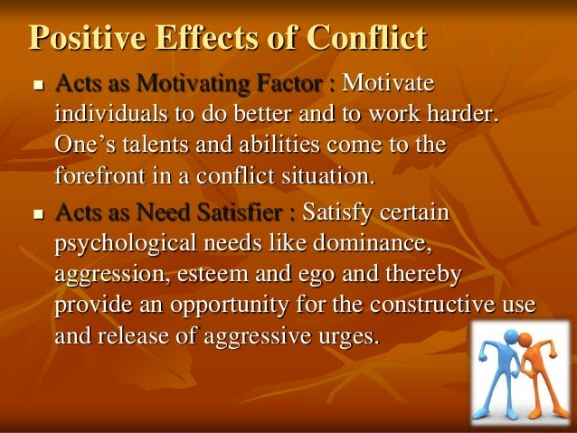 effects of conflict The purpose of this study is to investigate the effect of organizational conflict on  organizational performance this was carried out by.
