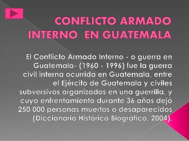 Conflicto armado interno en guatemala - Armadio interno ...