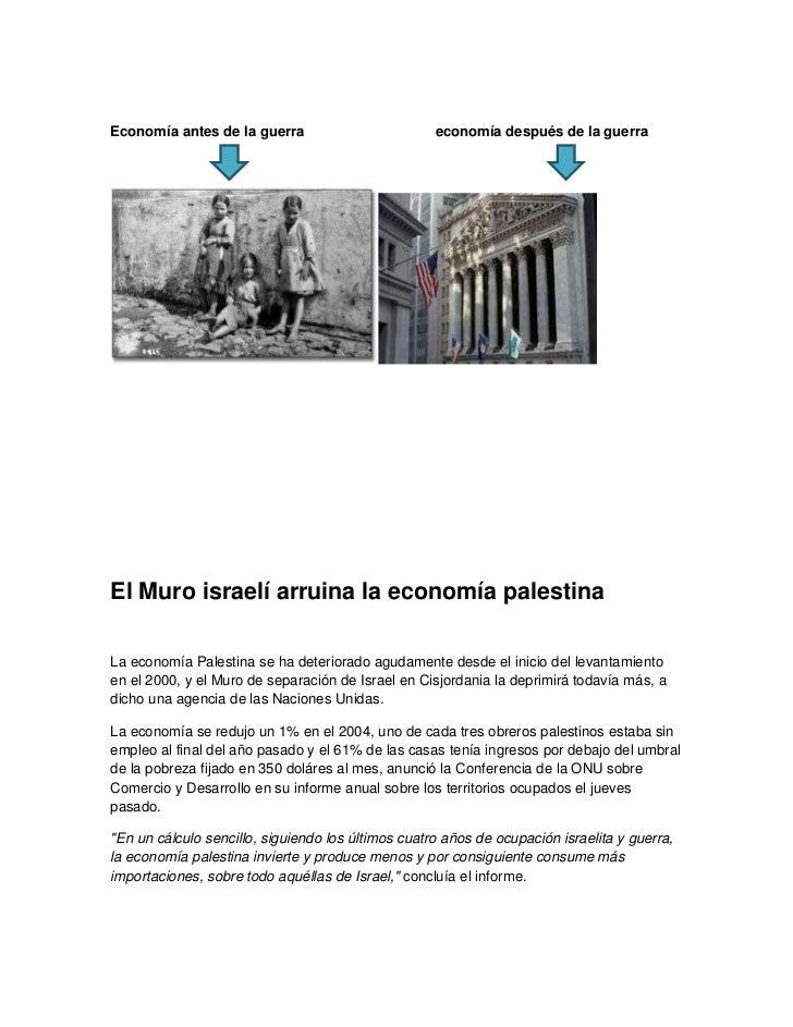 Economía antes de la guerra                         economía después de la guerraEl Muro israelí arruina la economía pales...