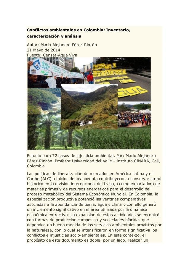Conflictos ambientales en Colombia: Inventario, caracterización y análisis Autor: Mario Alejandro Pérez-Rincón 21 Mayo de ...