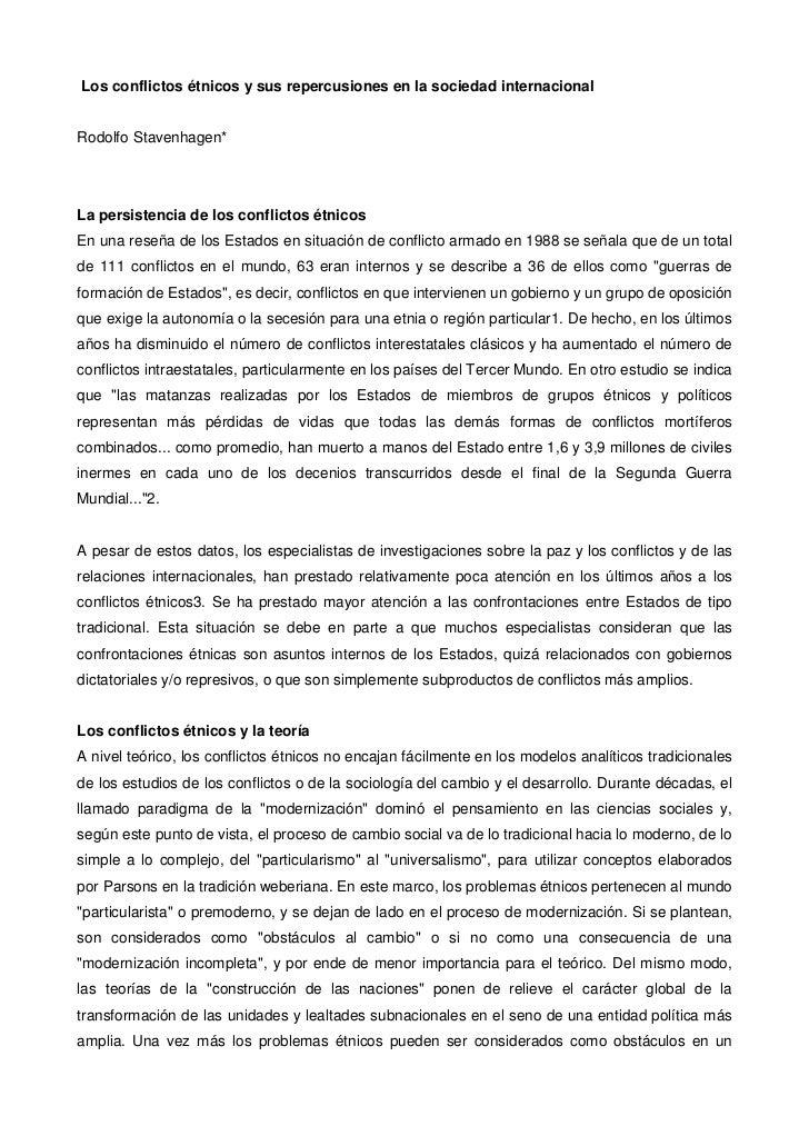 Los conflictos étnicos y sus repercusiones en la sociedad internacionalRodolfo Stavenhagen*La persistencia de los conflict...