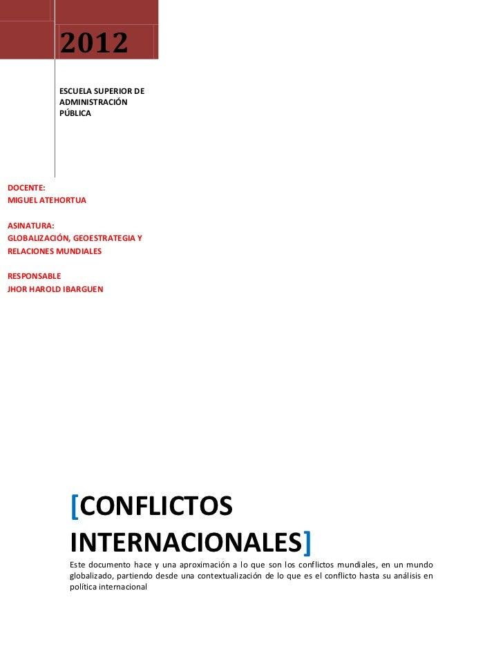 2012           ESCUELA SUPERIOR DE           ADMINISTRACIÓN           PÚBLICADOCENTE:MIGUEL ATEHORTUAASINATURA:GLOBALIZACI...