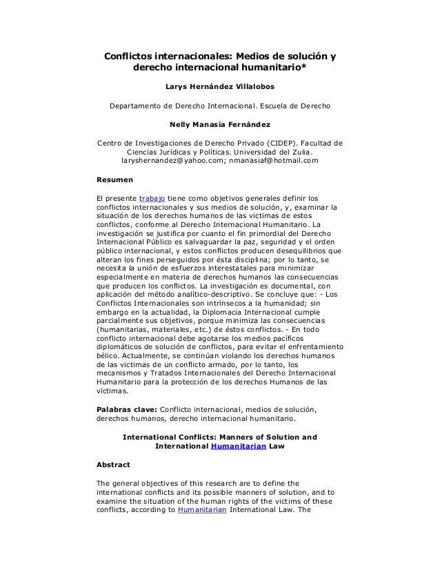 Conflictos internacionales: Medios de solución y derecho internacional humanitario* Larys Hernández Villalobos Departament...