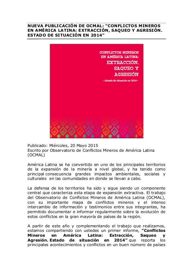 """NUEVA PUBLICACIÓN DE OCMAL: """"CONFLICTOS MINEROS EN AMÉRICA LATINA: EXTRACCIÓN, SAQUEO Y AGRESIÓN. ESTADO DE SITUACIÓN EN 2..."""