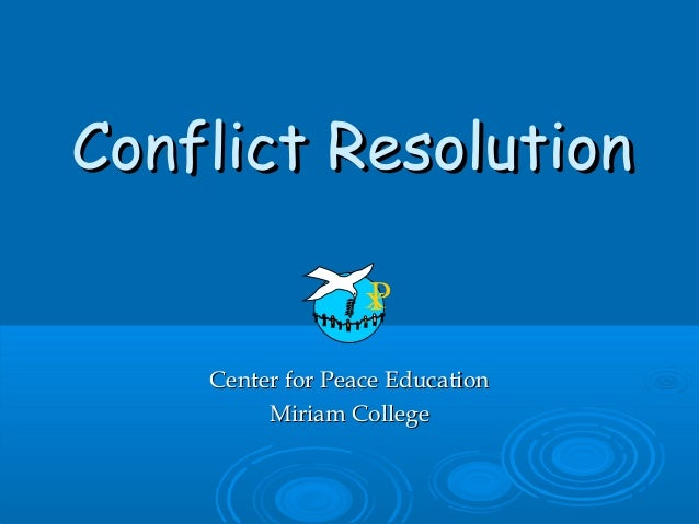 Conflict Resolution  Center for Peace Education Miriam College
