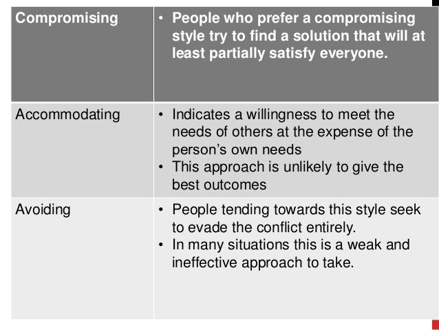 Conflict resolution techniques accommodating