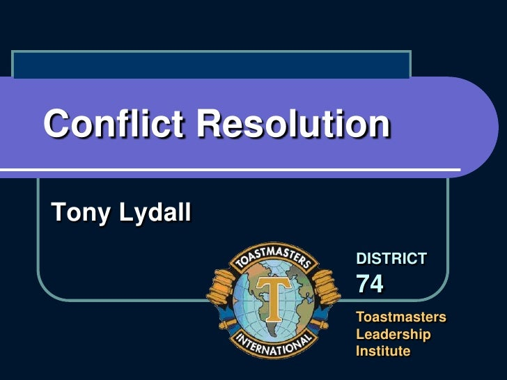 Conflict Resolution <br />Tony Lydall<br />