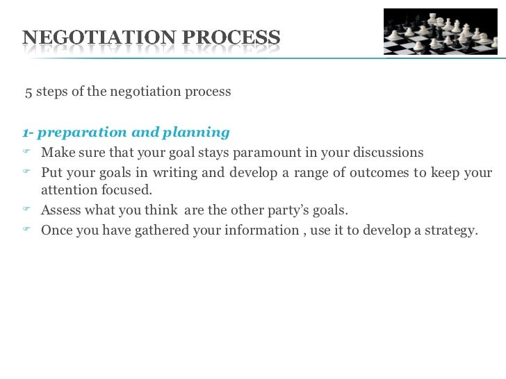 explain process of negotiation Negotiation is a problem-solving process in which two or more people voluntarily discuss their differences and  allow other side to explain their opening.