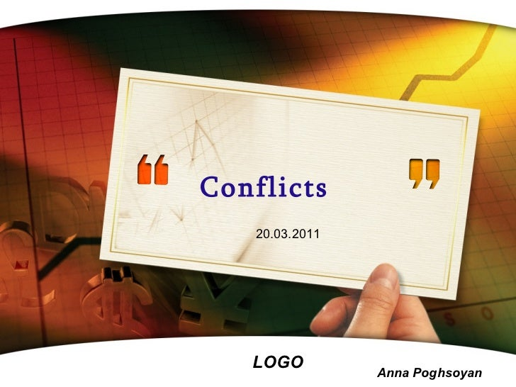 Conflicts 20 .0 3 .201 1 Anna Poghsoyan