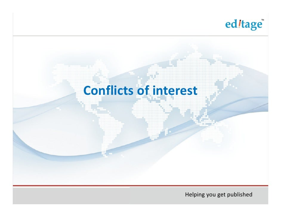 Conflicts of interest                  Helping you get published