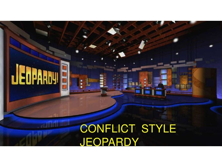 CONFLICT STYLE JEOPARDY