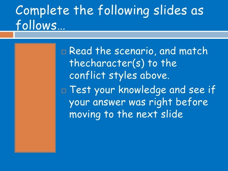 Complete the following slides as follows…         Read the scenario, and match          thecharacter(s) to the          c...