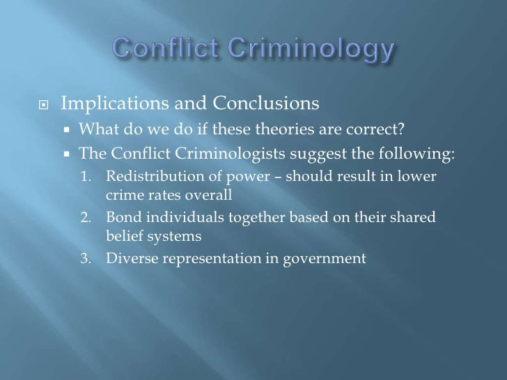 conflict theories These theories show that power is distributed unequally in society where governments, a ruling class, media and business elites hold the majority of power over others 2 conflict perspective carl marx, an 18th century sociologist, was one of the original theorists to develop a conflict perspective on how society functions.