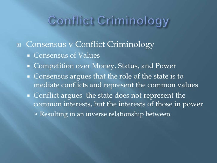 consensus theory vs conflict theory Furthermore, he believes that traditional marxism ignores consensus and  integration in  the said division of social theories into integration and conflict  ones, or.