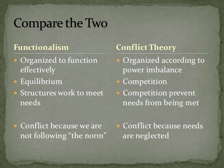 compare and contrast functionalism and conflict theory essay