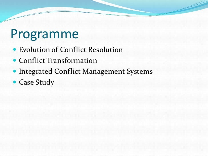 integrated conflict management sysytems Performance management is a well-established,  conflict and mediation change management workplace health and safety in your area conflict and mediation.