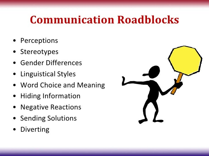 12 roadblocks to communication 10 road blocks to effective communication  10 building blocks to effective communication-1 author: becky created date: 1/12/2010 8:20:06 pm.