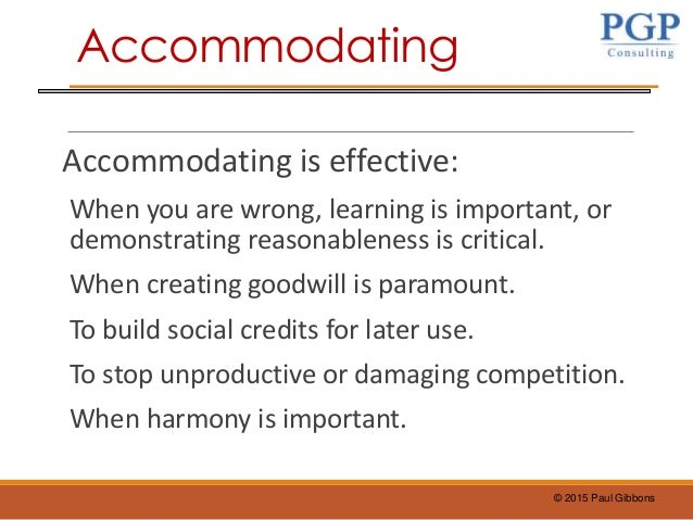 Accommodating leaders are made