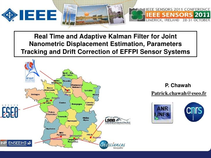 Real Time and Adaptive Kalman Filter for Joint   Nanometric Displacement Estimation, ParametersTracking and Drift Correcti...