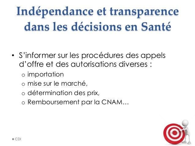 Indépendance et transparence  dans les décisions en Santé • S'informer sur les procédures des appels d'offre et d...