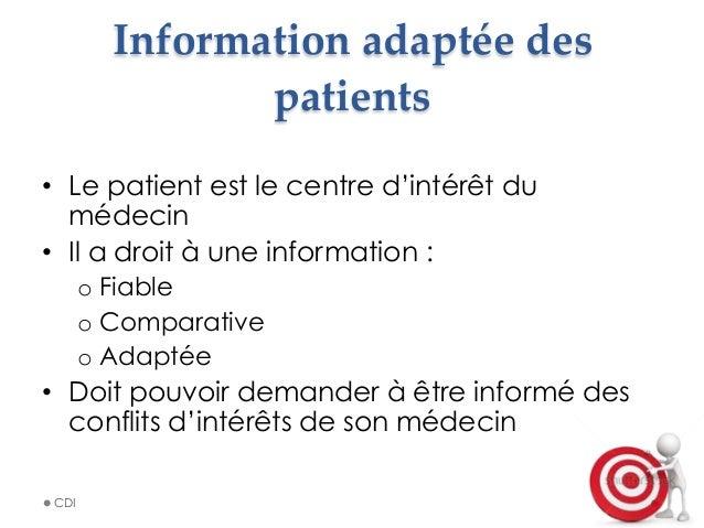 Information adaptée des  patients • Le patient est le centre d'intérêt du médecin • Il a droit à une information : o...