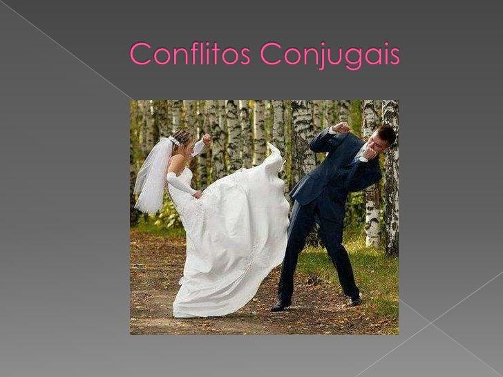 Conflitos Conjugais<br />
