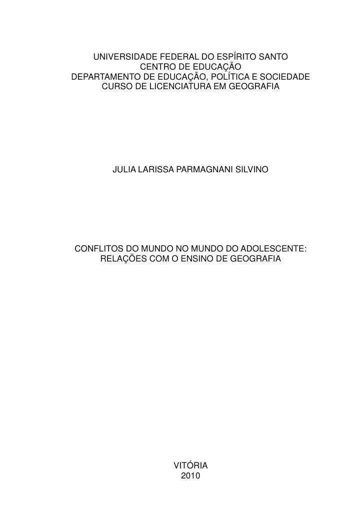 UNIVERSIDADE FEDERAL DO ESPÍRITO SANTO             CENTRO DE EDUCAÇÃODEPARTAMENTO DE EDUCAÇÃO, POLÍTICA E SOCIEDADE     CU...