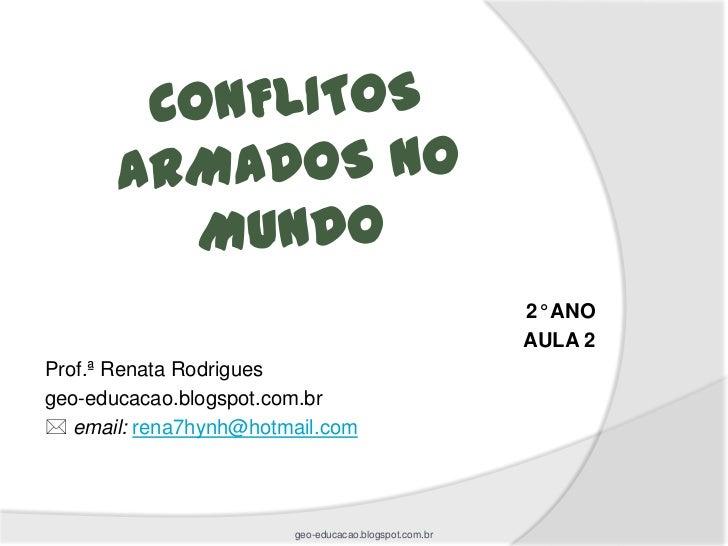 2° ANO                                                      AULA 2Prof.ª Renata Rodriguesgeo-educacao.blogspot.com.br ema...