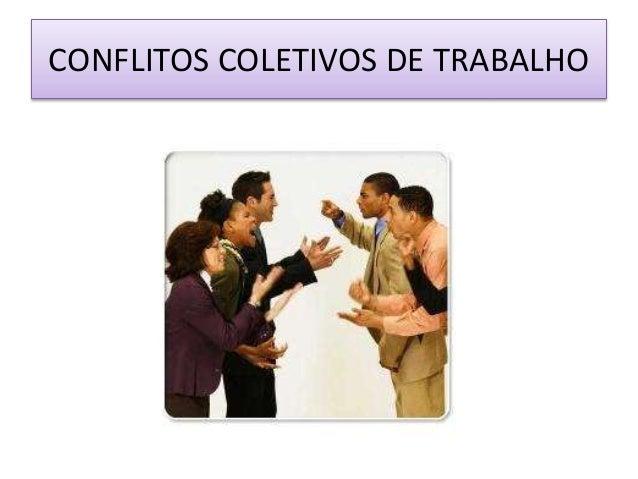 CONFLITOS COLETIVOS DE TRABALHO