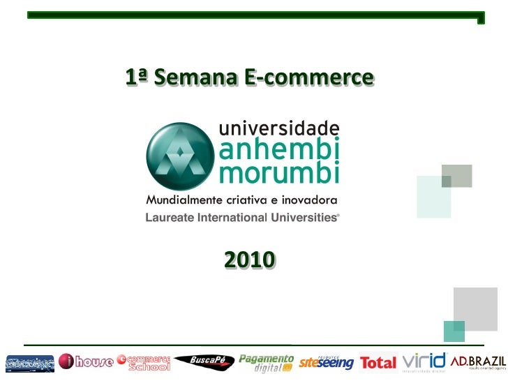 1ª Semana E-commerce            2010