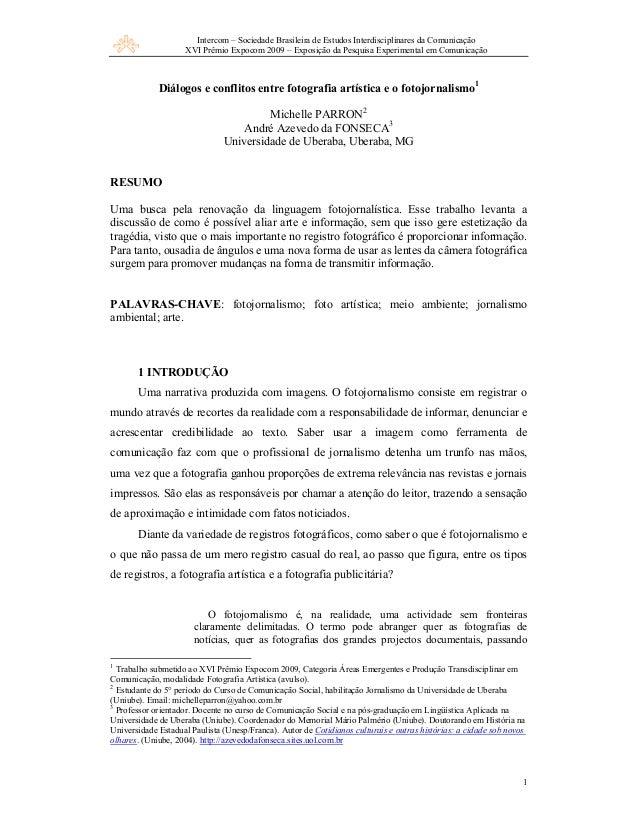 Intercom – Sociedade Brasileira de Estudos Interdisciplinares da ComunicaçãoXVI Prêmio Expocom 2009 – Exposição da Pesquis...