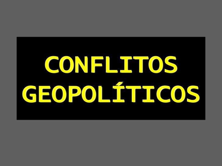 CONFLITOSGEOPOLÍTICOS