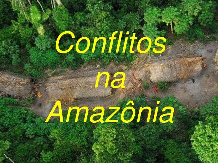 Conflitos na Amazônia