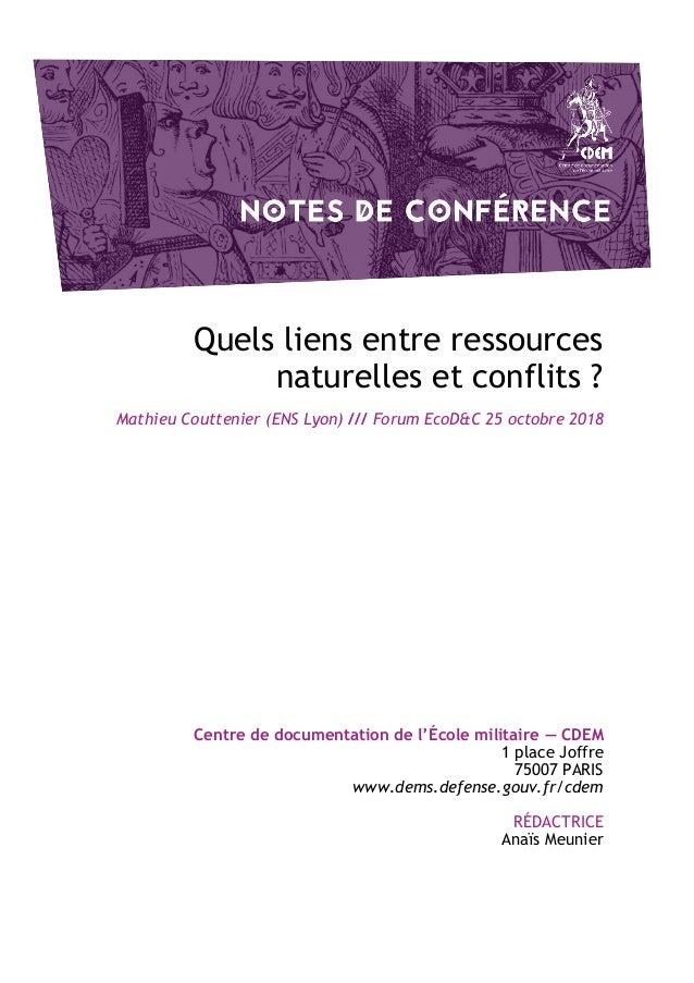 Quels liens entre ressources naturelles et conflits ? Mathieu Couttenier (ENS Lyon) /// Forum EcoD&C 25 octobre 2018 Centr...