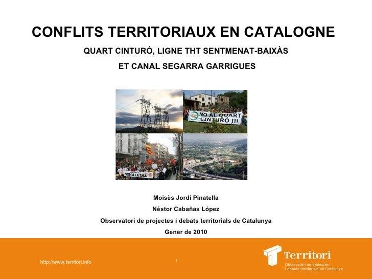 CONFLITS TERRITORIAUX EN CATALOGNE   QUART CINTURÓ, LIGNE THT SENTMENAT-BAIXÀS ET CANAL SEGARRA GARRIGUES Moisès Jordi Pin...