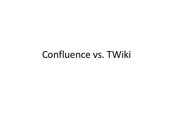 Confluence vs. TWiki