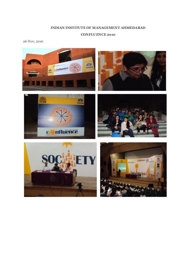INDIAN INSTITUTE OF MANAGEMENT AHMEDABAD CONFLUENCE 2010 26-Nov, 2010