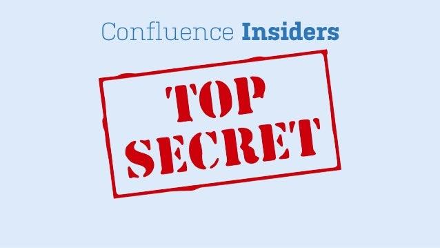 Confluence Insiders