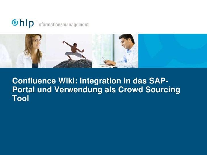 Confluence Wiki: Integration in das SAP-Portal und Verwendung als Crowd Sourcing Tool<br />
