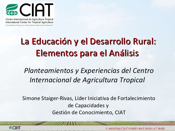 La Educación y el Desarrollo Rural: Elementos para el Análisis  Planteamientos y Experiencias del Centro Internacional de ...