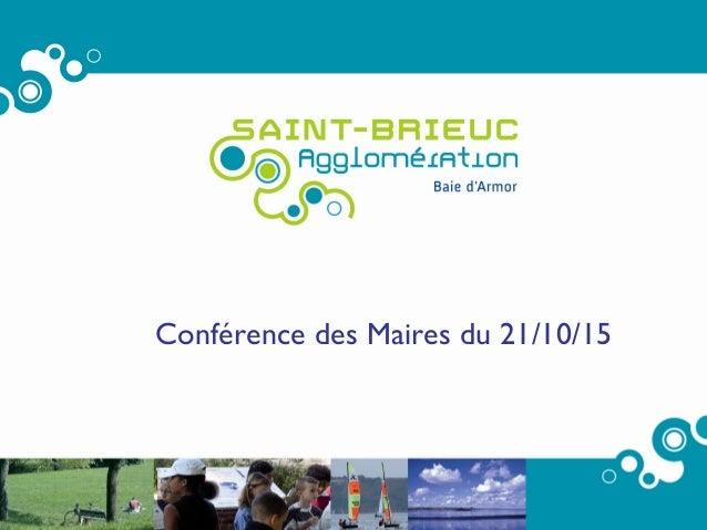 1 Conférence des Maires du 21/10/15