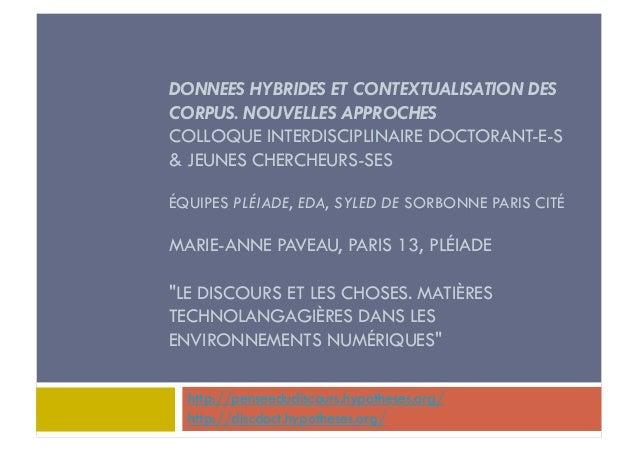 DONNEES HYBRIDES ET CONTEXTUALISATION DES  CORPUS. NOUVELLES APPROCHES  COLLOQUE INTERDISCIPLINAIRE DOCTORANT-E-S  & JEUNE...