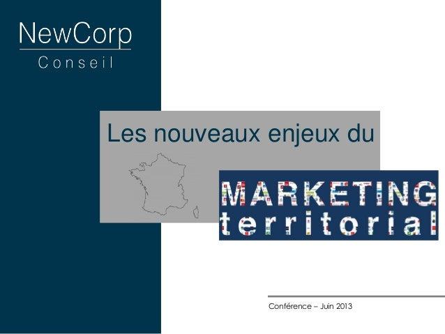 Les nouveaux enjeux du Conférence – Juin 2013