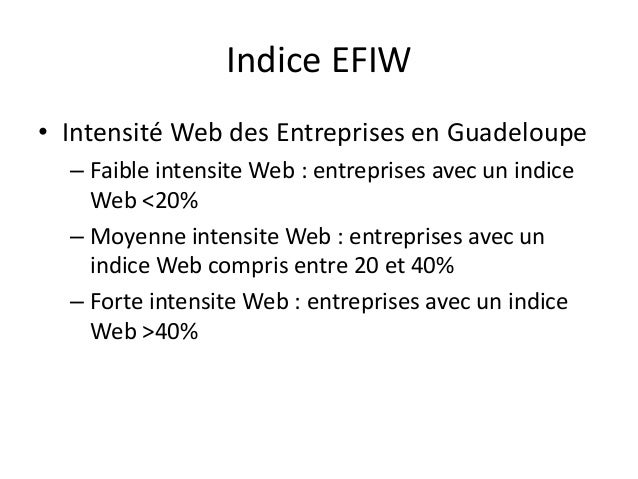 Indice EFIW Services aux entreprises  Tourisme  Commerce  Industrie  Association  Global  Faible  1  2  2  1  2  11%  Moye...